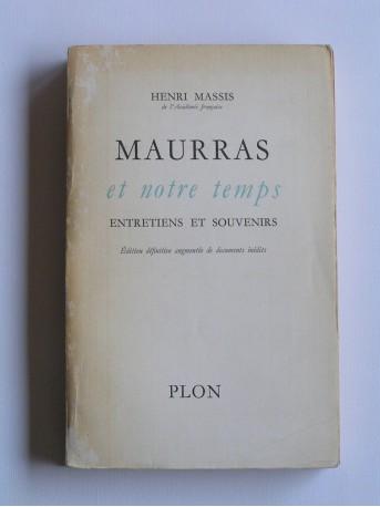 Henri Massis - Maurras et notre temps. Entretiens et souvenirs