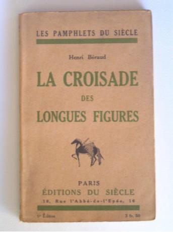 Henri Béraud - La croisade des longues figures