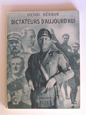 Henri Béraud - Dictateurs d'aujourd'hui