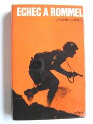 Virginia  Cowles - Echec à Rommel