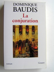 Dominique Baudis - La conjuration