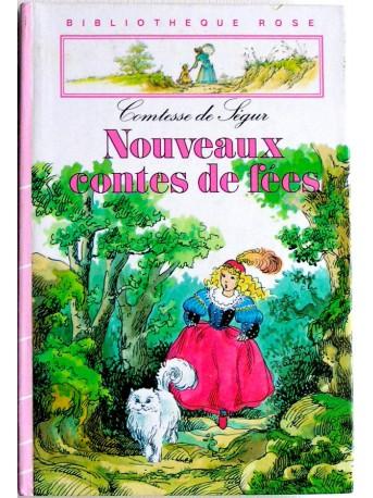 Comtesse de Ségur - Nouveaux contes de fées