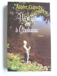 Un sombre été à Chaluzac