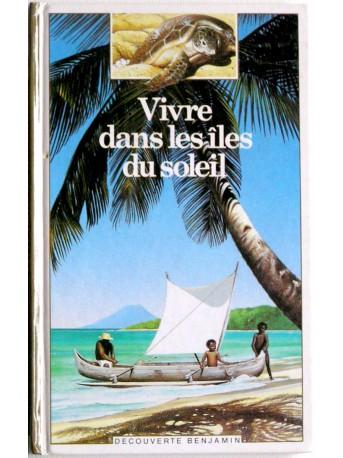 Anonyme - Vivre dans les îles du soleil