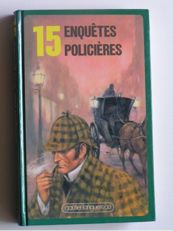 Collectif - 15 enquêtes policières