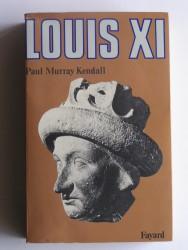 "Louis XI. ""L'universelle araigne"""