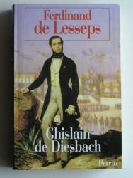 Ghislain de Diesbach - Ferdinand de Lesseps