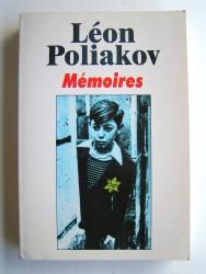 Léon Poliakov - Mémoires