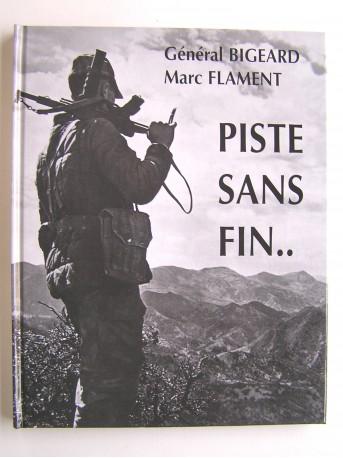 Général Marcel Bigeard - Piste sans fin