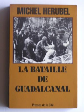 Michel Herubel - la bataille de Guadalcanal