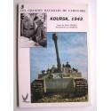 Hervé Perrin - Les grandes batailles de l'Histoire. N°5. Koursk, 1943