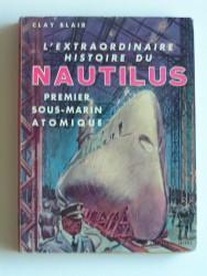 L'extraordinaire histoire du Natilus, premier sous-marin atomique