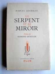 Marcel Sendrail - Le serpent et le miroir