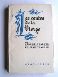 Jérôme et Jean Tharaud - Les contes de la Vierge