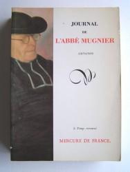 Abbé Mugnier - Journal de l'Abbé Mugnier. 1879 - 1939