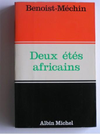 Jacques Benoist-Mechin - Deux étés africains