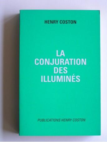 Henry Coston - La conjuration des Illuminés