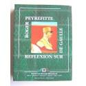 Roger Peyrefitte - Réflexion sur De Gaulle