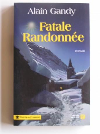Alain Gandy - Fatale randonnée