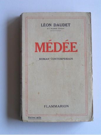 Léon Daudet - Médée. Roman contemporain