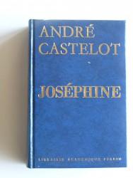 André Castelot - Joséphine