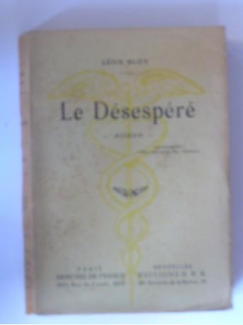 Léon Bloy - Le désespéré