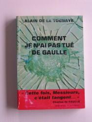 Comment je n'ai pas tué De Gaulle