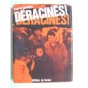 Francine Dessaigne - Déracinés!