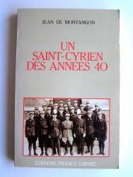 Jean de Montangon - Un Saint-Cyrien des années 40