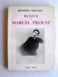 Jacques Benoist-Mechin - Retour à Marcel Proust