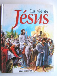 Norman J. Bull - La vie de Jésus.