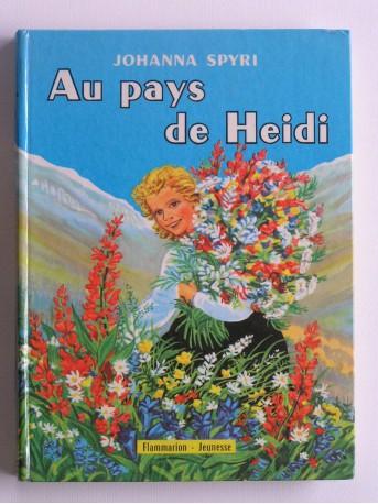 Johanna Spyri - Au pays de Heidi