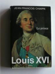 Louis XVI. Tome 1. Le prince