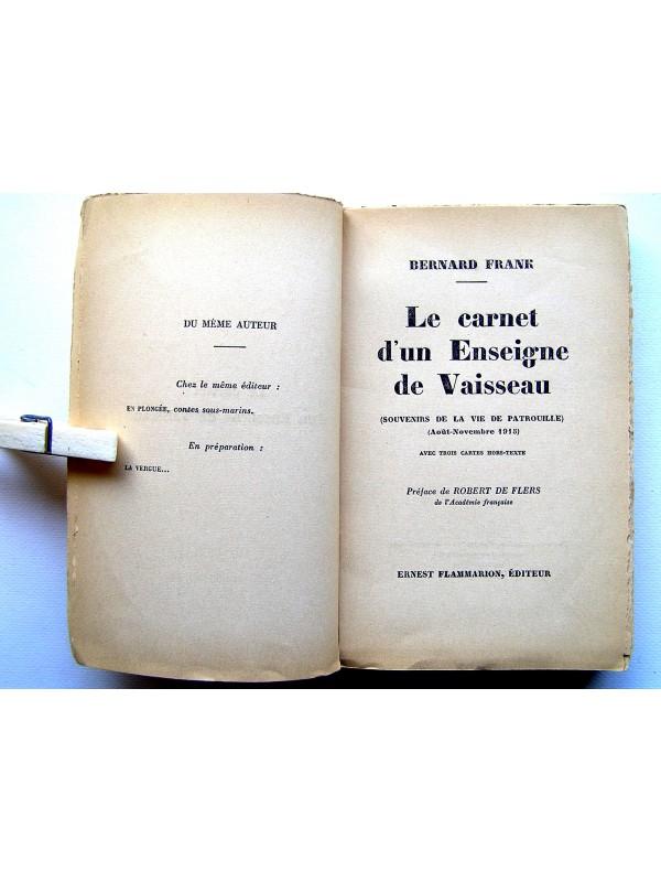 bernard frank le carnet d 39 un enseigne de vaisseau souvenirs de la vie de patrouille ao t. Black Bedroom Furniture Sets. Home Design Ideas