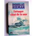 Douglas Reeman - L'attaque vient de la mer