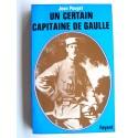 Jean Pouget - Un certain capitaine De Gaulle