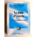 Prince Sixte de Bourbon Parme - Le traité d'Ultrecht et les lois fondamentales du royaume