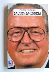 Pierre Monnier - Le Pen, le peuple et la petite fille espérance