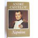 André Castelot - Napoléon