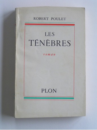 Robert Poulet - Les ténèbres
