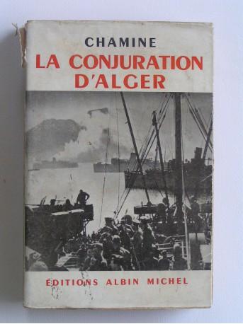 Chamine - La conjuration d'Alger. Suite française