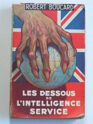 Les dessous de l'Intelligence Service