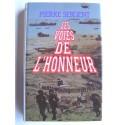 Pierre Sergent - Les voies de l'honneur