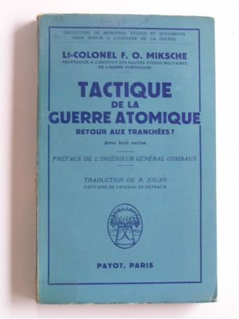 Lt-Col F.O. Miksche - Tactique de la guerre atomique. Retour aux tranchées?