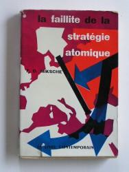 La faillite de la stratégie atomique