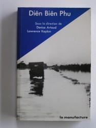 Diên Biên Phu. L'Alliance atlantique et la défense du Sud-Est asiatique