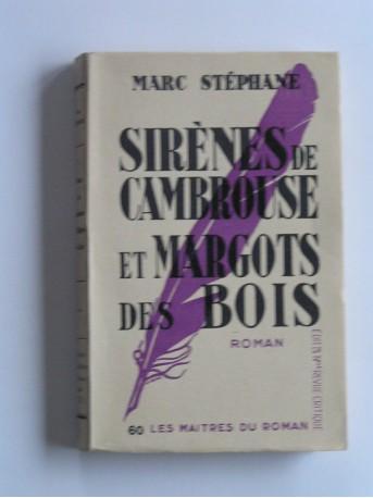 Marc Stéphane - Sirène de cambrousse et Margots des bois