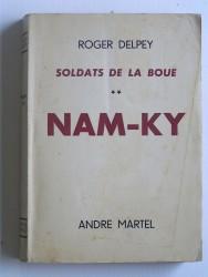 Soldats de la boue. Tome 2. Nam-Ky
