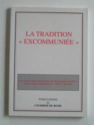 """La Tradition """"excommuniée"""""""