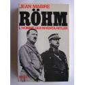 Jean Mabire - Röhm, l'homme qui inventa Hitler